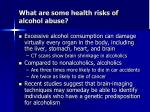 what are some health risks of alcohol abuse