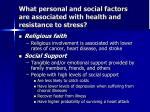 what personal and social factors are associated with health and resistance to stress1