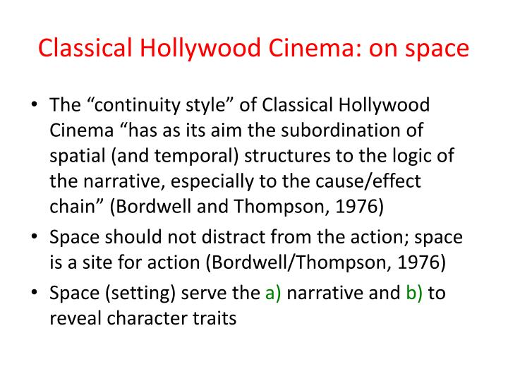 Classical Hollywood Cinema: on space