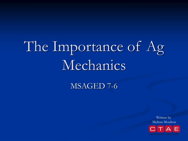 the importance of ag mechanics n.