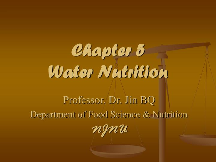 chapter 5 water nutrition n.