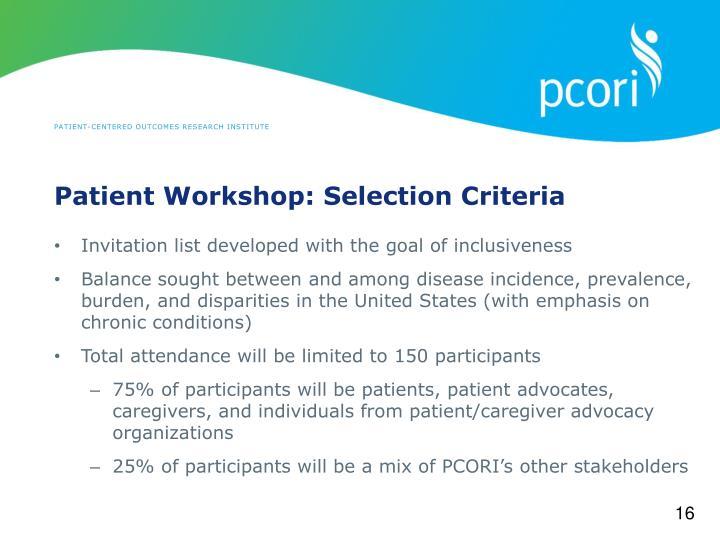 Patient Workshop: Selection Criteria