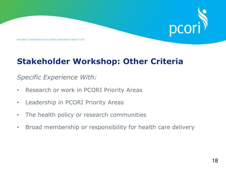 Stakeholder Workshop: Other Criteria