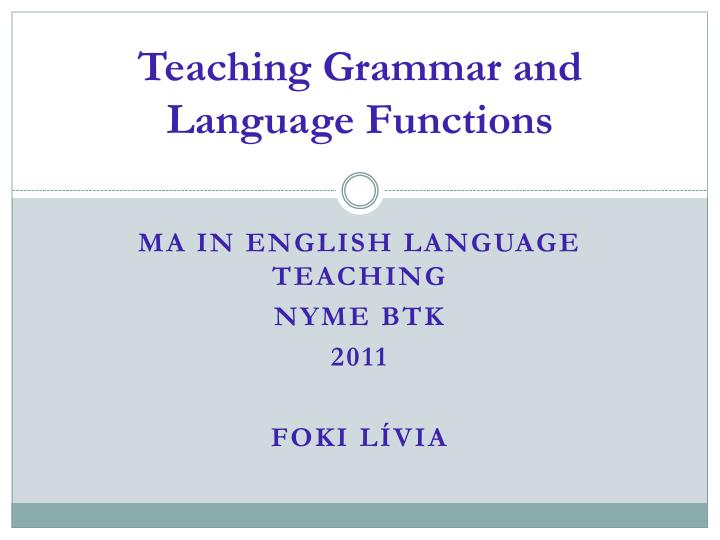 teaching grammar and language functions n.