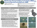 doe nuclear energy enabling technologies neet advanced manufacturing methods amm