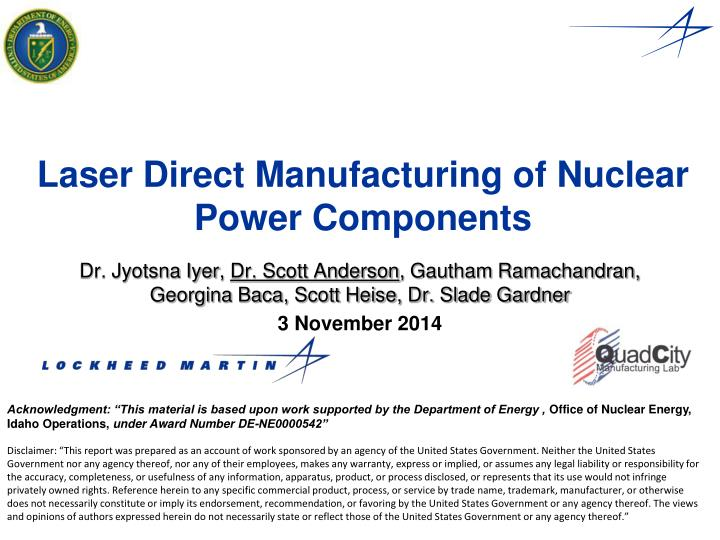 laser direct manufacturing of nuclear power components n.