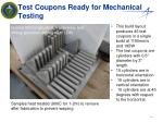 test coupons r eady for mechanical testing