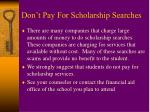 don t pay for scholarship searches