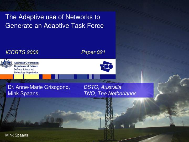 the adaptive use of networks to generate an adaptive task force n.