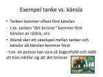 exempel tanke vs k nsla