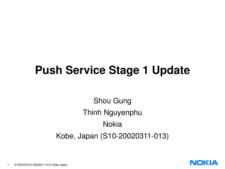 push service stage 1 update n.