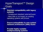 hypertransport design goals1
