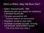 she s a witch may we burn her