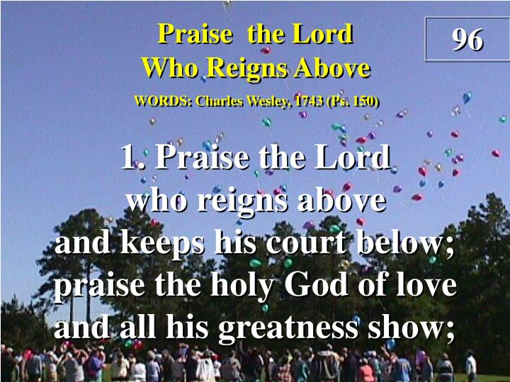 praise the lord who reigns above verse 1 n.