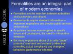 formalities are an integral part of modern economies