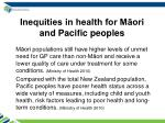 inequities in health for m ori and pacific peoples