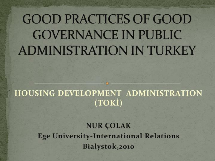 good practices of good governance in public administration in turkey n.