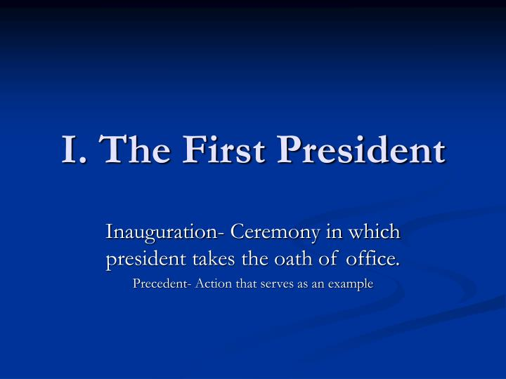 i the first president n.
