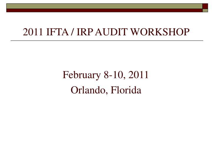 2011 ifta irp audit workshop