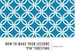 how to make your lessons pin teresting