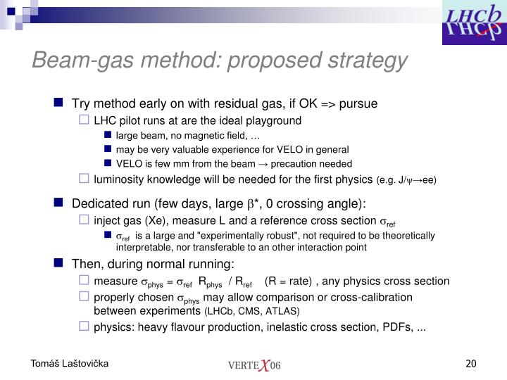 Beam-gas method: proposed strategy