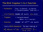 the rsa trapdoor 1 to 1 function