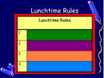 lunchtime rules