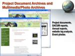 project document archives and multimedia photo archives