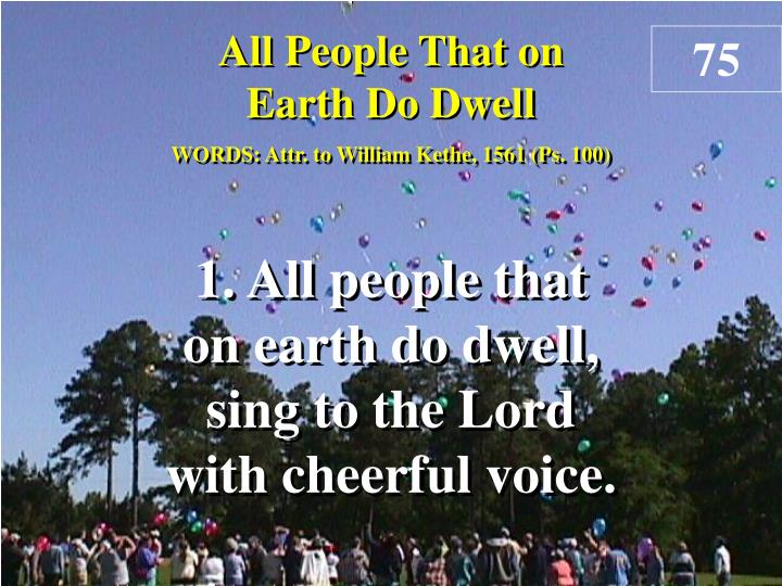 all people that on earth do dwell verse 1 n.