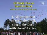 all people that on earth do dwell verse 1