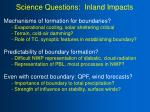 science questions inland impacts