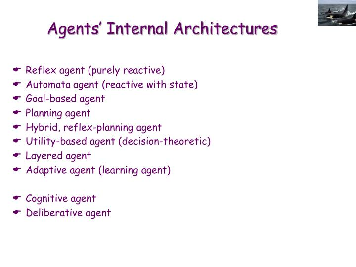 Agents' Internal Architectures