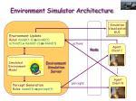 environment simulator architecture