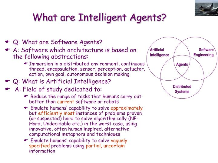 What are intelligent agents