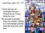 learning john 13 1 17