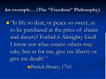 an example the freedom philosophy