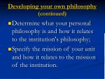developing your own philosophy continued