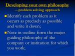 developing your own philosophy problem solving approach