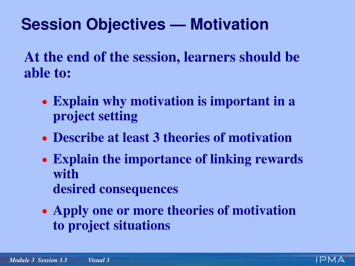 Session objectives motivation