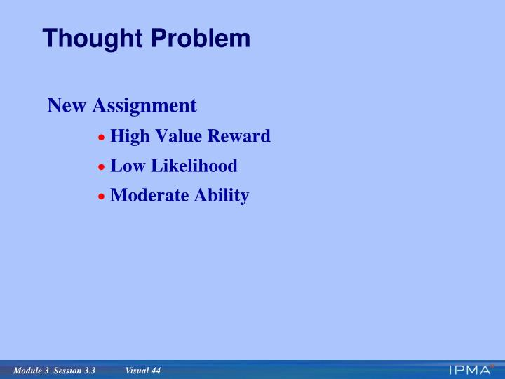 Thought Problem