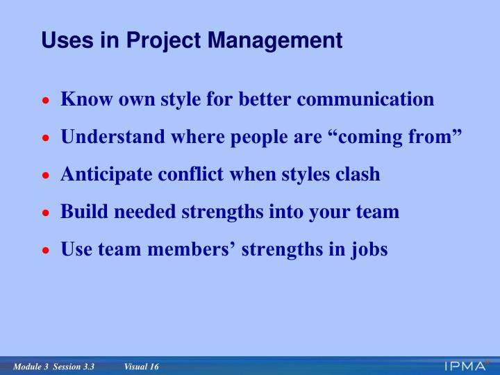 Uses in Project Management