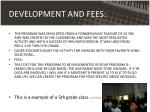 development and fees