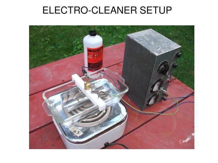 ELECTRO-CLEANER SETUP
