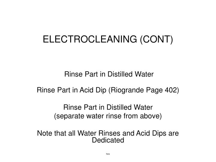 ELECTROCLEANING (CONT)