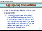aggregating transactions