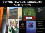 do you have an absolute authority