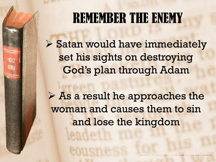 REMEMBER THE ENEMY