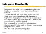 integrate constantly