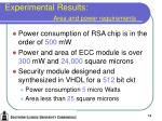 experimental results area and power requirements