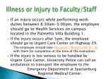 illness or injury to faculty staff1